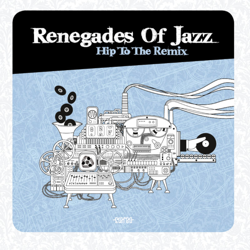 Renegades Of Jazz - Hip To The Remix - 2LP - schwarzes Vinyl
